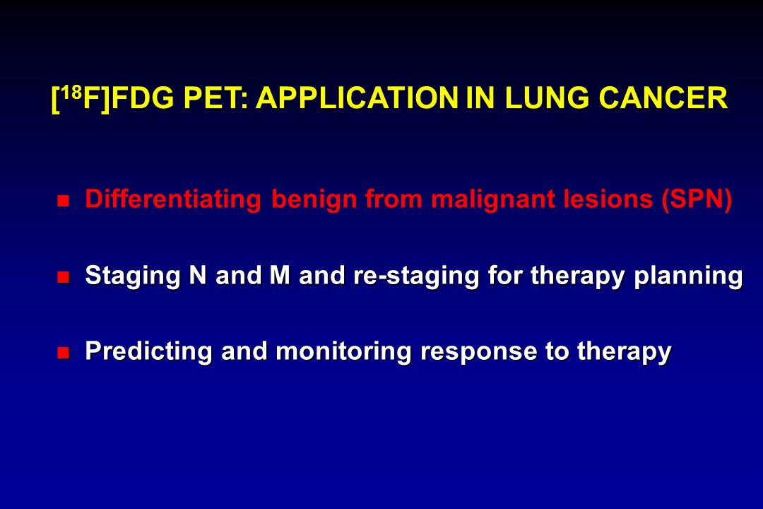 [18F]FDG PET: APPLICATION IN LUNG CANCER